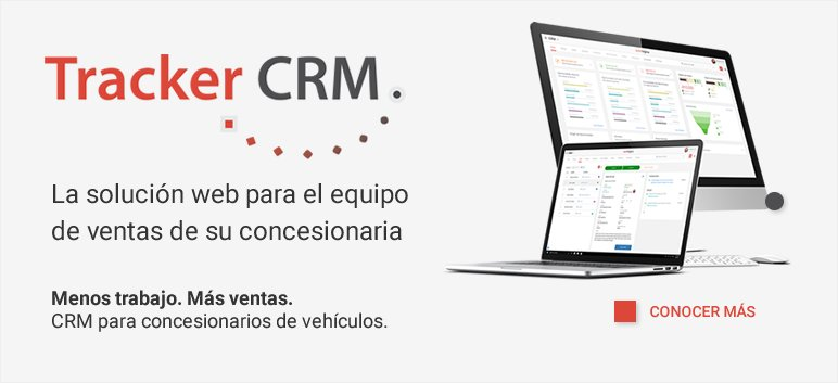 Tracker CRM, software web para concesionarias de autos y tractores