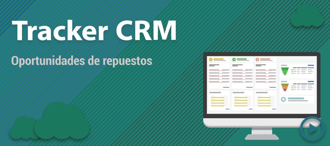 Oportunidades de repuestos con Tracker CRM